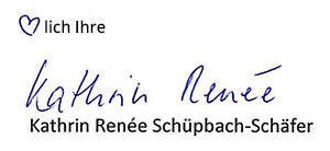 herzlich Ihre Kathrin-Renee Schüpbach-Schäfer